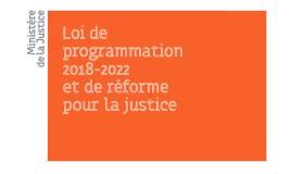 Loi de programmation 2018-2022 et de réforme pour la justice : du nouveau pour les notaires